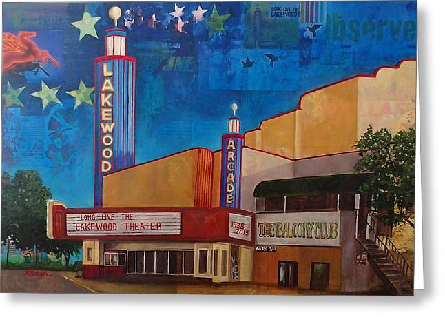 Long Live The Lakewood Theater Greeting Card by Katrina Rasmussen