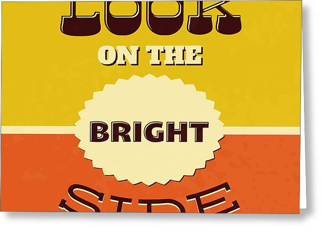 Look On The Bright Side Greeting Card by Naxart Studio