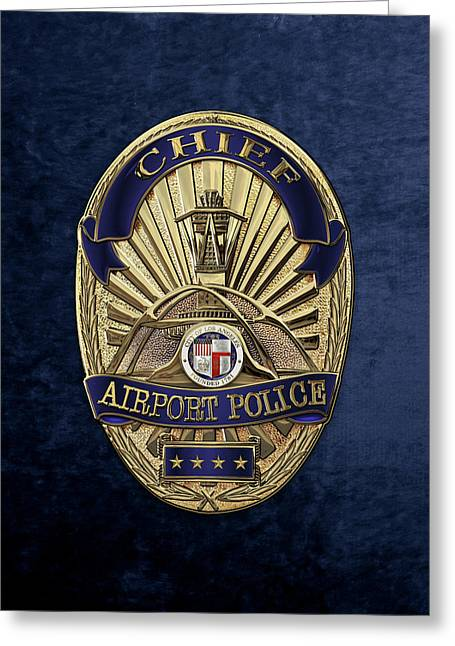 Los Angeles Airport Police Division - L A X P D  Chief Badge Over Blue Velvet Greeting Card