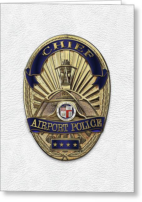 Los Angeles Airport Police Division - L A X P D  Chief Badge Over White Leather Greeting Card by Serge Averbukh