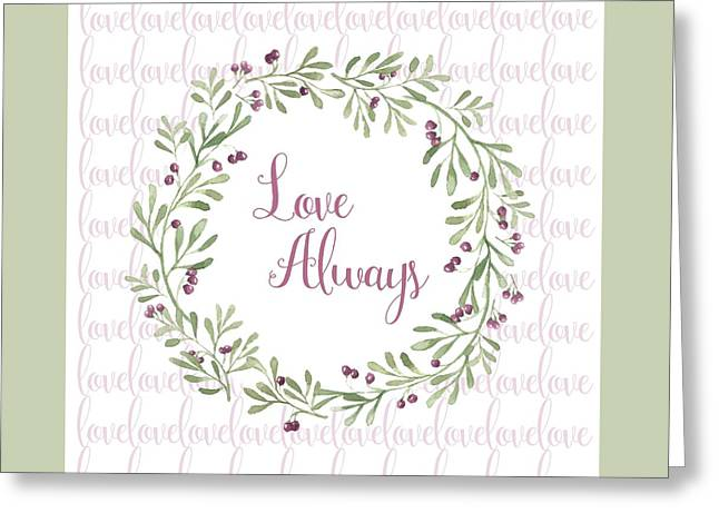 Love Always Wreath Pink And Green Square Greeting Card by Terry DeLuco