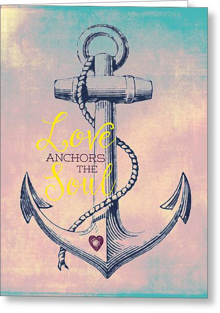 Love Anchors The Soul 2 Greeting Card