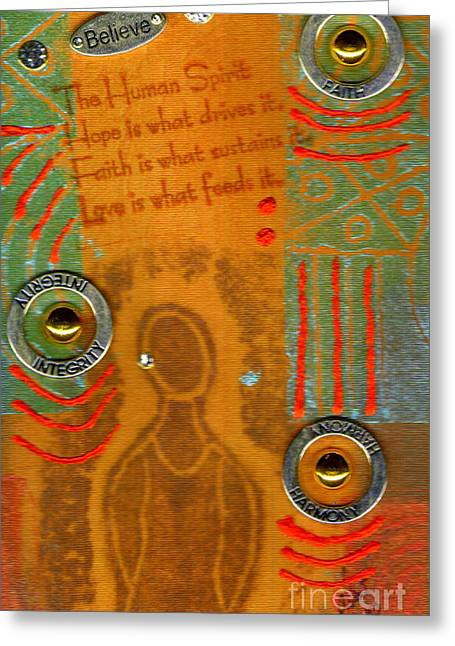 Love Feeds The Human Spirit Greeting Card by Angela L Walker