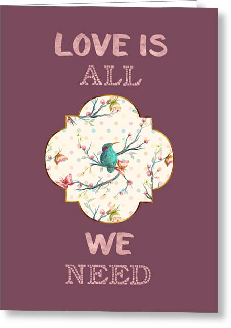 Greeting Card featuring the digital art Love Is All We Need Typography Hummingbird And Butterflies by Georgeta Blanaru