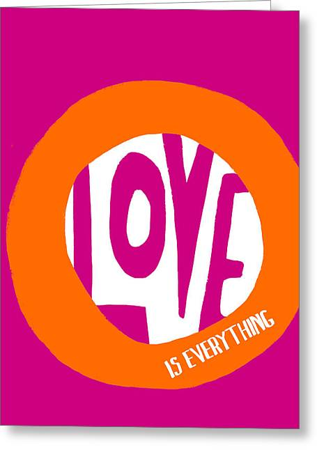 Love Is Everything Greeting Card by Lisa Weedn