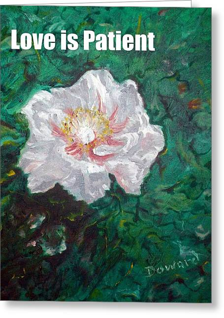 Greeting Card featuring the painting Love Is Patient by Raymond Doward