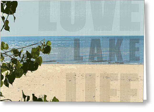 Greeting Card featuring the photograph Love Lake Life by Michelle Calkins