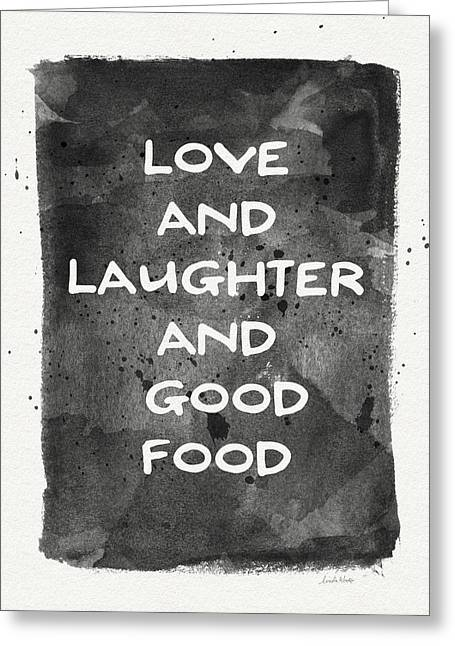 Love Laughter And Good Food- Art By Linda Woods Greeting Card