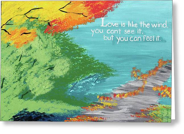 Love Like The Wind Greeting Card by Cyrionna The Cyerial Artist