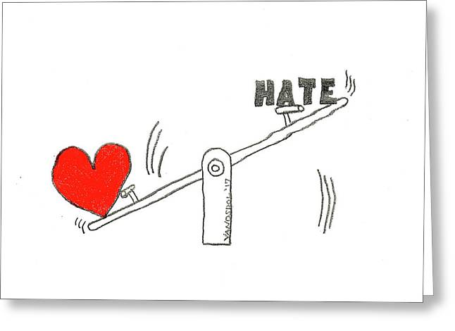 Love Outweighs Hate Greeting Card