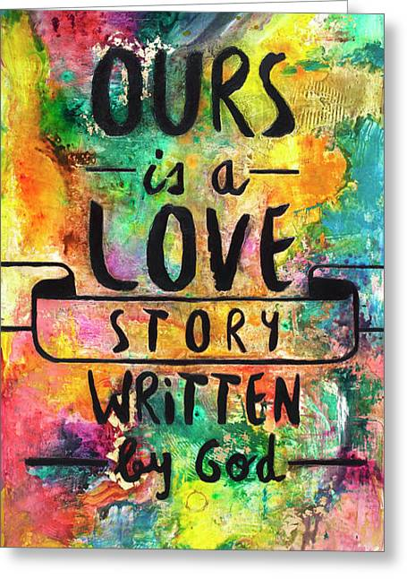 Love Story Written By God Greeting Card by Ivan Guaderrama