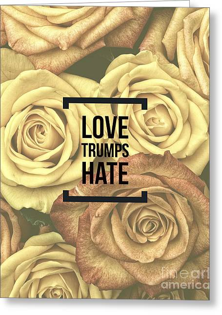 Love Trumps Hate Greeting Card by Edward Fielding