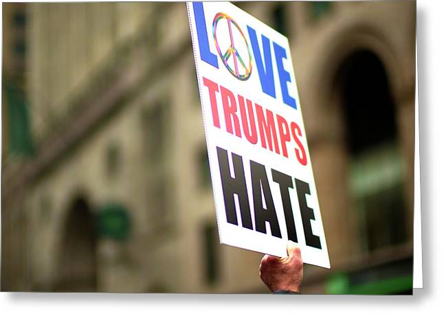 Greeting Card featuring the photograph Love Trumps Hate by John Rizzuto