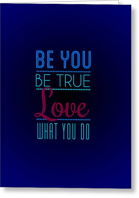 Love What You Do Greeting Card