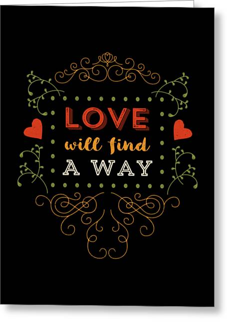 Love Will Find A Way Greeting Card by Antique Images