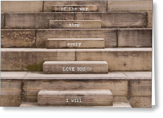 Love You Every Step Greeting Card by Terry DeLuco