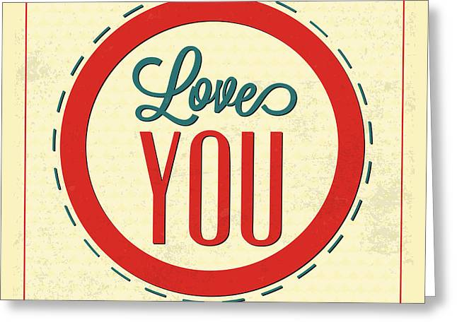 Love You Forever Greeting Card by Naxart Studio