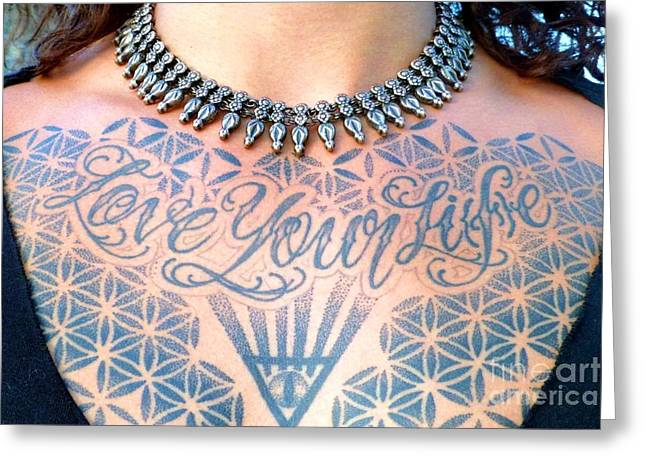 Love Your Life Tattoo Greeting Card