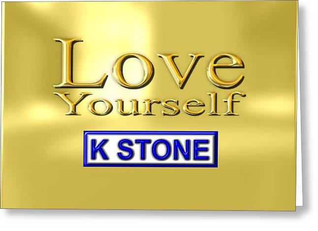 Love Yourself Greeting Card