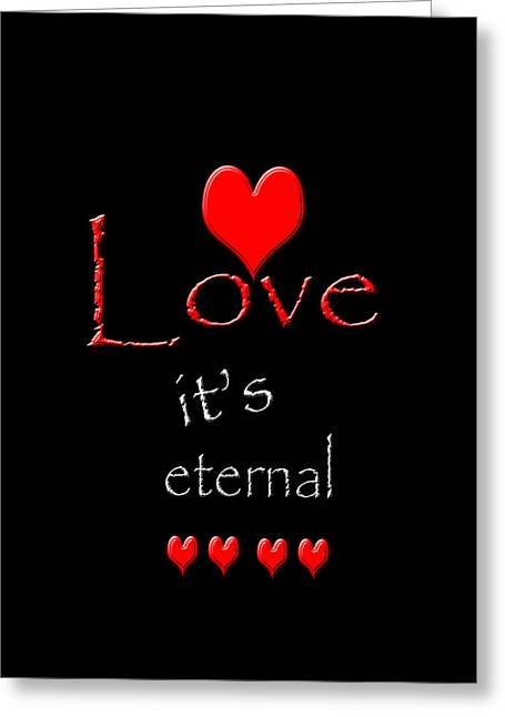 Greeting Card featuring the photograph Love....its Eternal by Cherie Duran