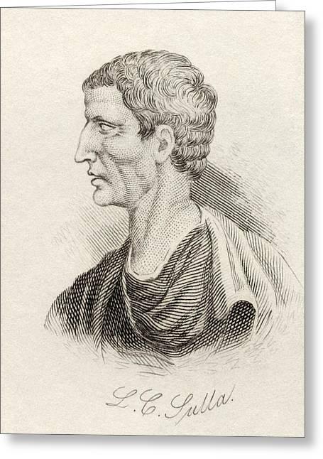 Lucius Cornelius Sulla Felix, C. 138 Bc Greeting Card by Vintage Design Pics