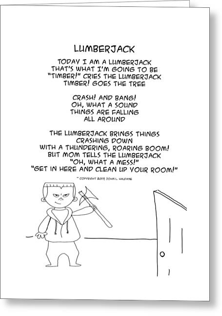 Greeting Card featuring the drawing Lumberjack by John Haldane