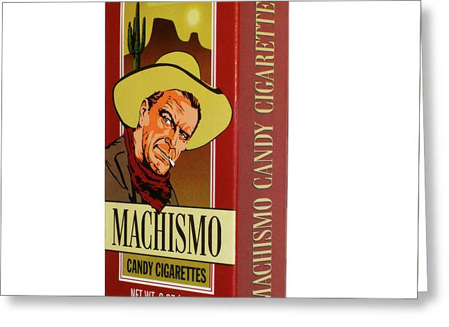 Machismo Candy Cigarettes Greeting Card