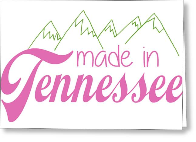 Made In Tennessee Pink Greeting Card
