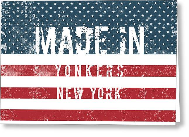 Made In Yonkers, New York Greeting Card