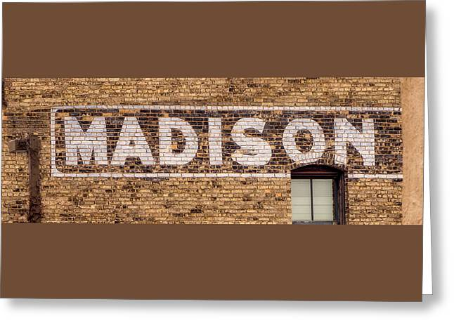 Madison Sign- Madison, Wi Greeting Card by Steven Ralser