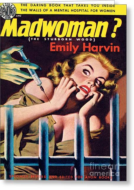 Madwoman? Greeting Card