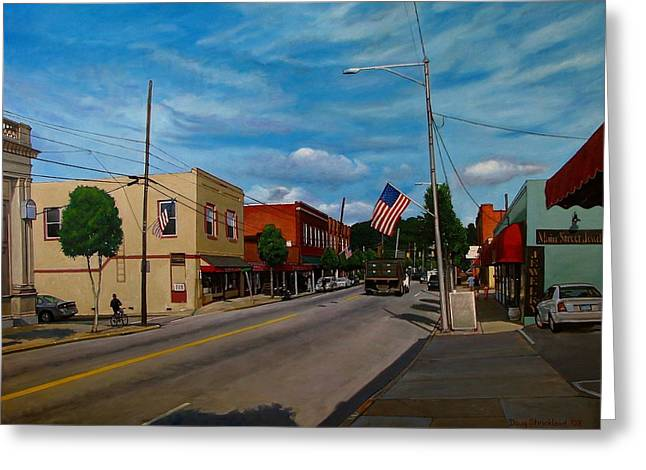 Main Street Clayton Nc Greeting Card by Doug Strickland
