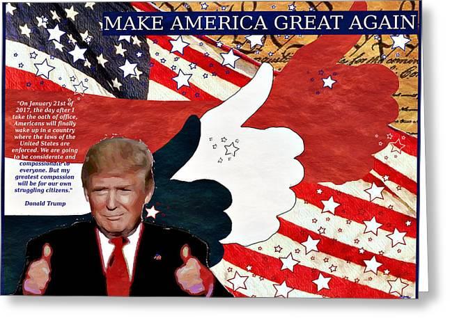 Make America Great Again - President Donald Trump Greeting Card