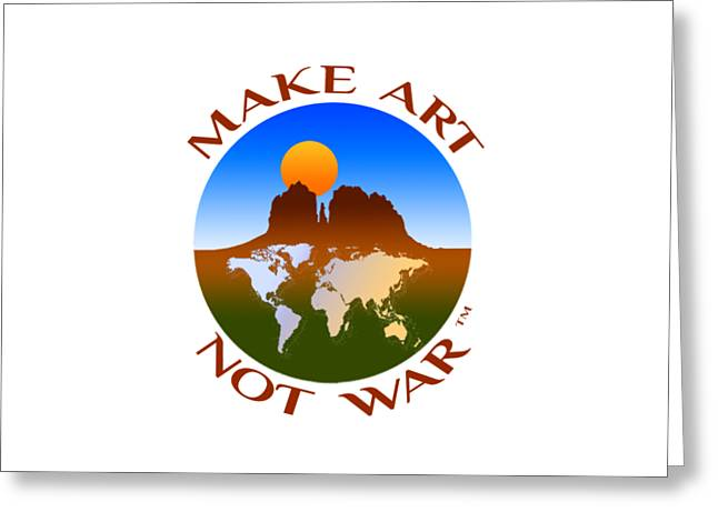 Make Art Not War Logo Greeting Card