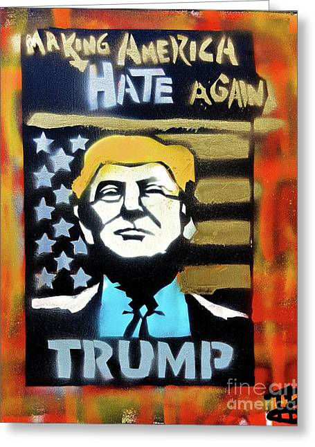 Making America Hate 1 Greeting Card by Tony B Conscious