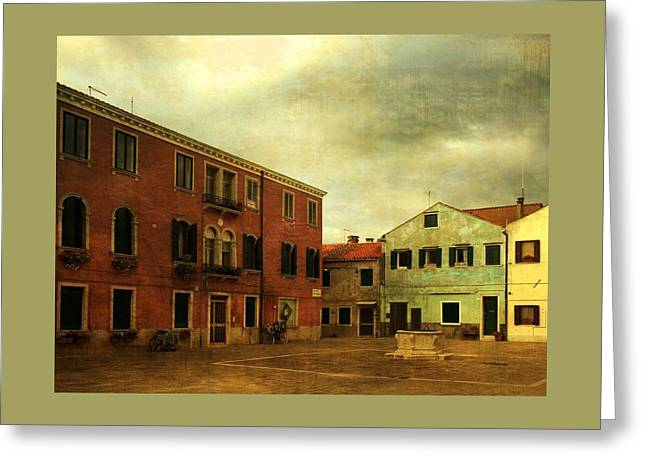 Greeting Card featuring the photograph Malamocco Piazza No1 by Anne Kotan