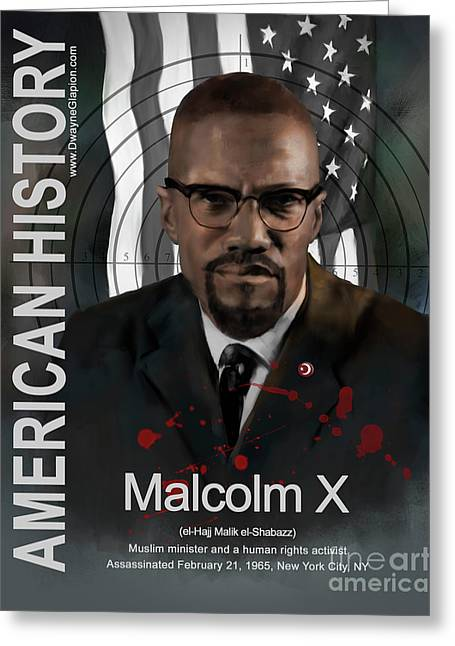 Greeting Card featuring the digital art Malcolm X American History by Dwayne Glapion