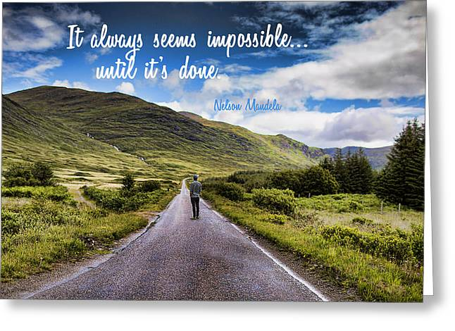 Man On Long Winding Country Road Quote Impossible Until Done Greeting Card