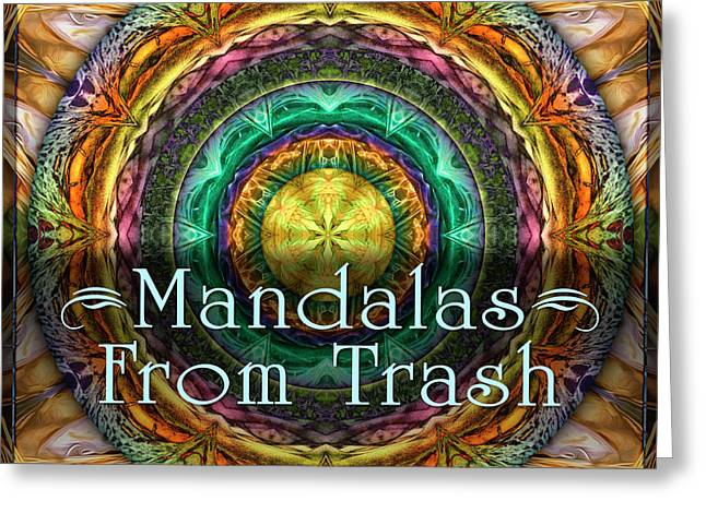 Mandalas From Trash Greeting Card by Becky Titus