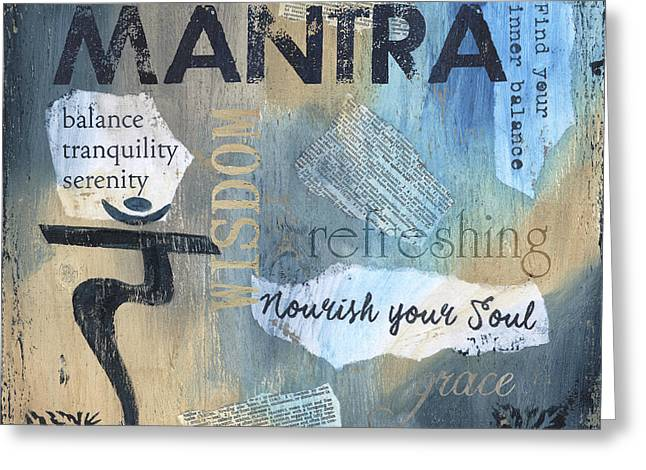 Mantra Greeting Card by Debbie DeWitt