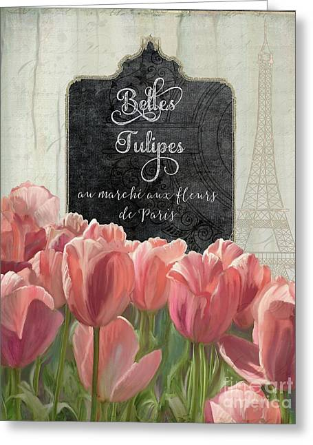 Marche Aux Fleurs 2 - Belle Tulipes Greeting Card by Audrey Jeanne Roberts