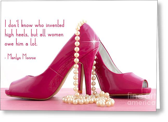 Marilyn Monroe Quote And Pink Shoes Greeting Card by Milleflore Images