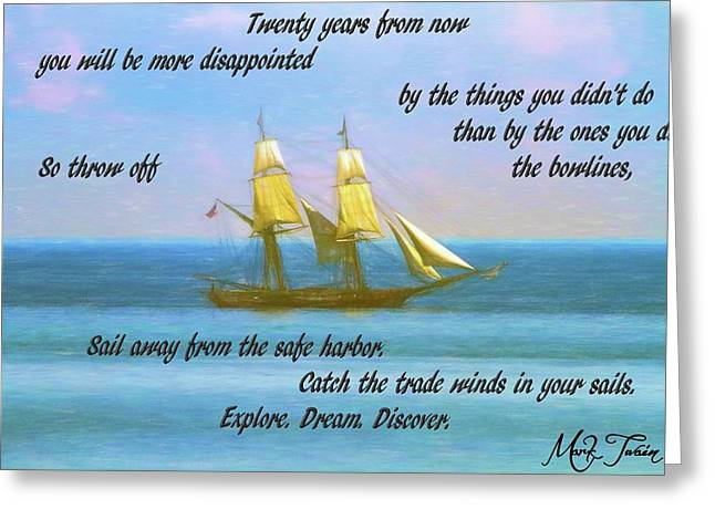 Mark Twain Inspirational Quote Greeting Card by Dan Sproul