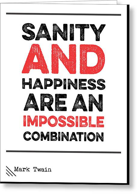 Mark Twain Quote Greeting Card by Nordic Print Studio