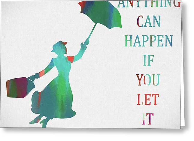 Marry Poppins Quote Greeting Card by Dan Sproul