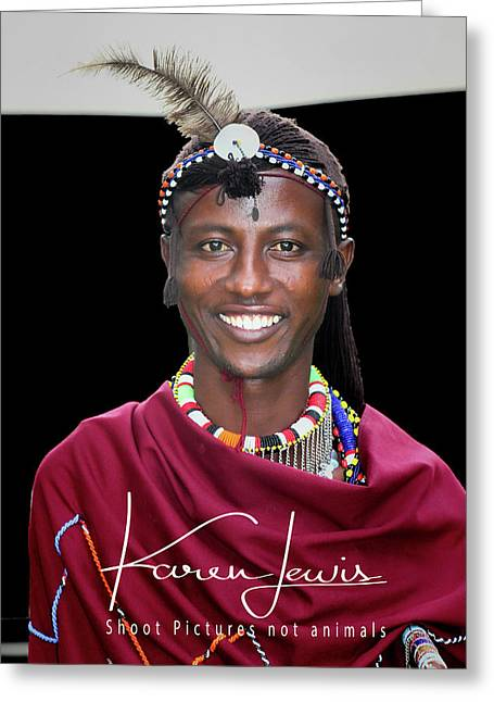 Greeting Card featuring the photograph Masai Warrior by Karen Lewis