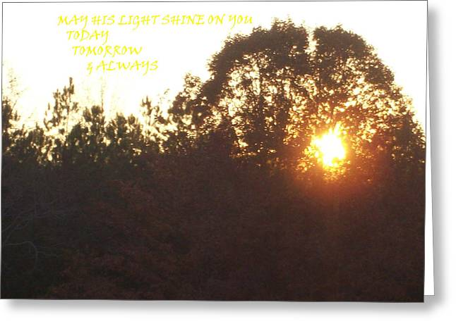 May His Light Shine On You Greeting Card