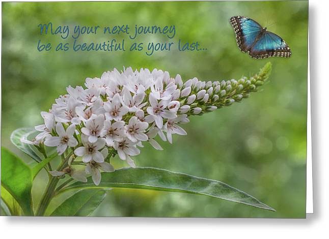 May Your Next Journey Be As Beautiful As Your Last... Greeting Card