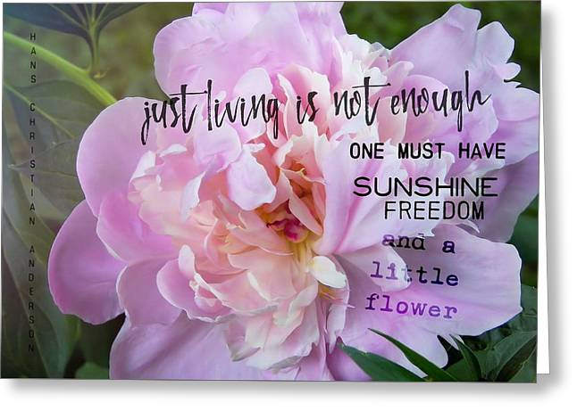 Melissa's Flower Quote Greeting Card by JAMART Photography