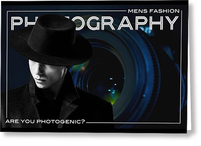 Mens Fashion Photography Are You Photogenic Greeting Card